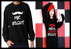 Mr. Right Mrs. Always Right Funny Matching Couple by MydaGreat, $39.99