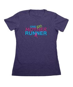 Another great find on #zulily! Gone for a Run Storm 'One Bad Mother Runner' Tee - Women by Gone for a Run #zulilyfinds