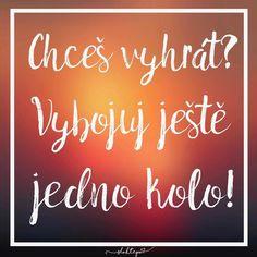 Vyhrát znamená zvednout se pokaždé, když upadnete. ☕️ #sloktepo #motivacni #hrnky #miluji #kafe #citaty #inspirace #darek #dobranalada #sen #mujsen #mujzivot #mojevolba #originalgift #czech #czechboy #czechgirl #praha Motto, Neon Signs, Messages, Quotes, Education, Psychology, Quotations, Onderwijs