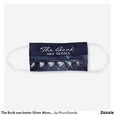 The Book was better Silver Moon unisex Cloth Face Mask Bff Gifts, Gifts For Him, Mouth Mask Fashion, Mask Online, Galaxy Space, Shape Of You, Uk Fashion, Mask For Kids, Travel Accessories