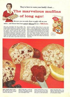 The marvelous muffins of long ago. 1950s Betty Crocker