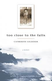 Too Close to the Falls: A Memoir, by Catherine Gildiner | ECW Press. A very unusual childhood, and a hilarious memoir.