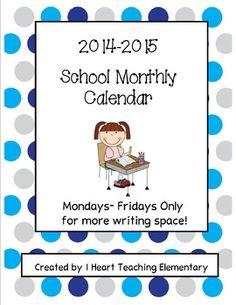 2014-2015 SCHOOL MONTHLY CALENDAR - TeachersPayTeachers.com