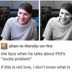 This is the smile that Phil and only Phil can get from Dan. The pure, honest smile that the Phandom loves the most.