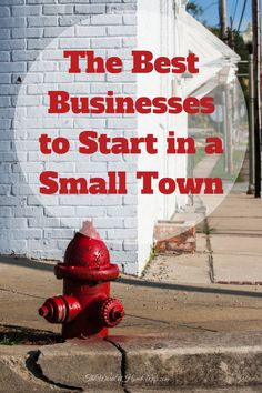 Regardless of your education, background or location, you have at least one in demand skill. And many of the best businesses to start in a small town require little, if any, startup cash. business ideas #smallbusiness small business ideas wahm ideas