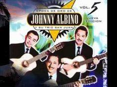 TRIO SAN JUAN / JOHNNY ALBINO - Tres Amores - YouTube