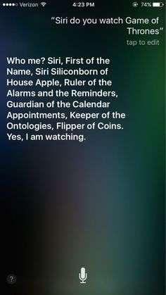 Funny lol -- I asked Siri if she watches Game of Thrones… Daily Funny jokes Watch Game Of Thrones, Game Of Thrones Facts, Game Of Thrones Quotes, Game Of Thrones Funny, Game Of Throne Lustig, Game Of Thrones Instagram, Things To Ask Siri, Got Memes, Funniest Memes