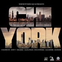 CHI-YORK   FT G Frunt, Don v , Pete Powerz , Sagamore ,Gramzz , Raynotti , Slick Pesos by KINQSQUADTV/THIZZLATINBX on SoundCloud