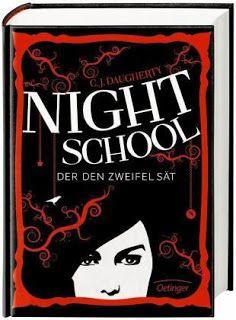 Lesendes Katzenpersonal: [Rezension] C. J. Daugherty - Night School: Der de...