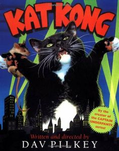 Kat Kong by Dav Pilkey. $5.95. Publication: August 1, 2003. Publisher: Sandpiper; 1-Simul edition (August 1, 2003). Author: Dav Pilkey. Reading level: Ages 4 and up