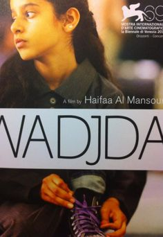 10 Pioneering Arab films at the Venice film Festival! > Including #Saudi Movie Wadjda by Haifaa Mansour #Venice | Oasis Unedited