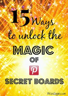 15 Ways to Unlock the Magic of Secret Boards by Eriksson Eriksson {Bitz & Giggles} Pinterest Tutorial, Secret Boards, Pinterest For Business, Pinterest Marketing, Social Media Tips, Things To Know, Just In Case, Helpful Hints, Success