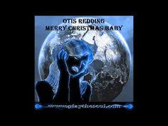 "Otis Redding ""Merry Christmas Baby"" (1967)"