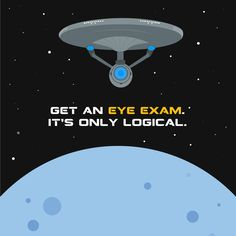 "Regular eye exams find eye health issues early enough to begin treatment to prevent vision loss!    Are you going to see ""Star Trek Beyond"" this weekend?"