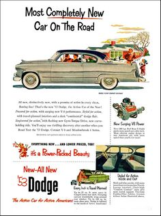 """1953 Dodge Ad: """"Most Completely New Car on the Road"""" - http://wildaboutcarsonline.com/"""
