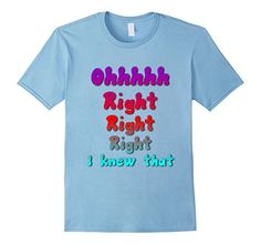 Men's Oh Right I Knew That 2XL Baby Blue Kids Comments https://www.amazon.com/dp/B071L1VJX9/ref=cm_sw_r_pi_dp_x_M0Qczb393449X