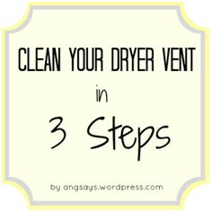 Dryer Vent Cleaning in 3 Easy Steps