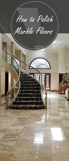 How to make marble floors shine again learn how to make marble how to polish restore repair marble floors stains to shine solutioingenieria Images