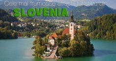 Cele mai frumoase atractii turistice din Slovenia