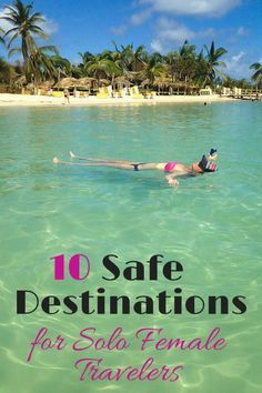 Ten Safe Destinations for Solo Female Travelers