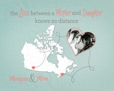 Long Distance Gift for Mom, Mother and Daughter Quote, Long Distance Quote, Moving Away Gift, Birthday Present for Mom, Canada Map by KeepsakeMaps on Etsy