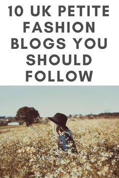 10 UK Petite Fashion Blogs you should follow: read on our guide to the 10 UK based petite fashion bloggers we feel you should follow now, for some petite style inspiration // Fashion Style Ideas & Tips Blogs