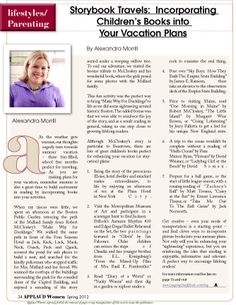 """Article by Alexandra Morrill from our Parenting section entitled """"Storybook Travels:  Incorporating  Children's Books into Your Vacation Plans"""". Read FREE now at www.applaudwomen.com/ApplaudWomenSpring2012mag.html#/34/"""