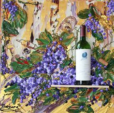 Opus One Winery | Opus One Wine Art - Impasto Painting with Painted Grapes and Wine ...