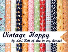 Vintage Happy fabric collection by Lori Holt of Bee in my Bonnet for Riley Blake Designs #rileyblakedesigns #loriholt #vintagehappy
