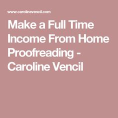How one woman chased her dreams and found a new career that she loved – and you can too! Make a Full Time Income From Home Proofreading. Earn Money From Home, Way To Make Money, How To Make, Proofreader, New Career, Be Your Own Boss, Good To Know, Making Ideas, Frugal