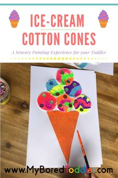 Who does love an ice-cream cone? These Ice-Cream Cotton Cones are no exemption! Have you painted cotton rounds before? Here is the perfect reason too!  #toddler #toddlercrafts #myboredtoddler Toddler Painting Activities, Summer Activities For Toddlers, Summer Crafts For Kids, Projects For Kids, Preschool Activities, Art For Kids, Summer Ideas, Summer Fun, Art Projects
