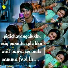 Aze pola msg kum wait panrazu koduma indha world la. Movie Love Quotes, Best Love Quotes, Love Memes, Favorite Quotes, I Love You Means, How Are You Feeling, Photo Quotes, Picture Quotes, Filmy Quotes