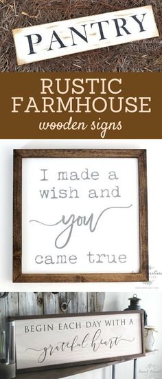 Farmhouse style home decor, painted wood signs, begin each day with a grateful heart, I made a wish and you came true, pantry, minimalist simple decor ideas for the home or rustic cabin, cute gift ideas for a Joanna Gaines or Fixer Upper fan. #affiliate