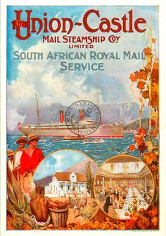 Union-Castle Mail Steamship Co, South Africa Vintage Travel Posters, Vintage Postcards, Old Advertisements, Poster Ads, Beautiful Posters, Africa Travel, Merchant Navy, Luggage Labels, Table Mountain
