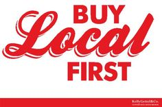 Did you know a dollar spent at locally-owned businesses is spent six to 15 times before it leaves the region?