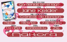 Locas del romance: GARDENIAS EN EL LAGO (CRÓNICAS DE HORSTON JANE KEL...