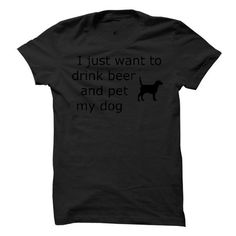 Awesome Tee Drink Beer and Pet My Dog T-Shirts
