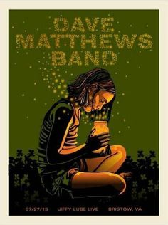 Dave Matthews Band Poster, Bristow Virginia July 27, 2013 (My favorite poster of the whole 2013 tour!!)