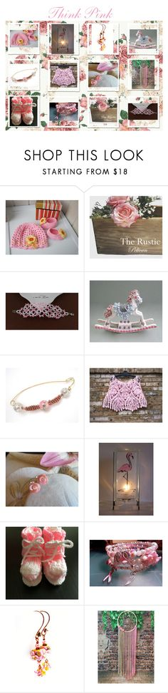 """Think Pink"" by cozeequilts ❤ liked on Polyvore featuring rustic"