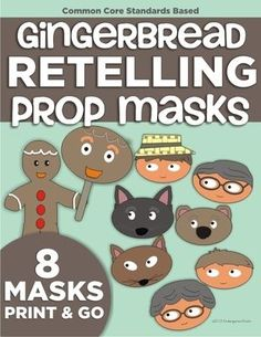 "The Gingerbread Man Retelling Props (Masks) from KindergartenWorks on TeachersNotebook.com (5 pages)  - Props/masks will allow you to accomplish retelling, sequencing, readers theater, developing ""book language"" and so much more!"