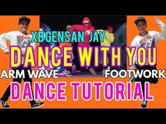 DANCE WITH YOU (SKUSTA CLEE) DANCE CHALLENGE BY🔥XB GENSAN JAY  TUTORIAL#59(FOR BEGINNERS)  YAN XXVII - YouTube Dance With You, First Time, Jay, Broadway Shows, Challenges, Tutorials, Youtube, Youtubers, Youtube Movies