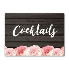 Wedding Sign Rustic Wood Grain Watercolor Flowers - Cocktails - Instant Download Printable - Style 6 - 5x7