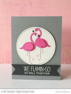 My Favorite Things Tickled Pink Clear STAMPS & Flamingos Die-namics Die Set for sale online Wedding Anniversary Cards, Wedding Cards, Mft Stamps, Bird Cards, Pink Flamingos, Flamingo Decor, Marianne Design, Valentine Day Cards, Scrapbook Cards