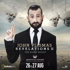 26 + 27 August is when you will catch John Vlismas in #Revelations2 - bookings at TicketPro