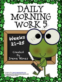 Daily Morning Work 5: Weeks 21 - 25 from Irene Hines on TeachersNotebook.com (52 pages)  - Daily Morning Work 5: Weeks 21 - 25 *Language Arts and Mathematics Skills On Every Page! * Perfect for using as a daily language review, minute math, Do Now or as extra enrichment for morning work. Each activity is labeled with the week number