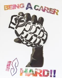 'Being a Carer is Hard' Campaign Art Work | Young Carers Revolution