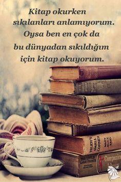 Kaçmak için kullanılan bu kitaplar, benim en büyük mekanım. ↪yunus↩