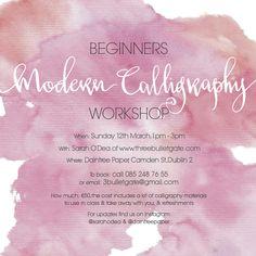 Beginners modern calligraphy workshop in Daintree Paper on Sunday 12th March   www.threebulletgate.com/workshops