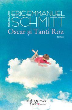 Eric-Emmanuel Schmitt - Oscar si Tanti Roz -