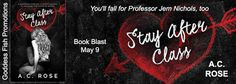 #newblogpost - Come check out Stay After Class by @ACRoseAuthor - Book Blast & #giveaway on the blog today!! @goddessfishFabulous and Brunette: Stay After Class by A.C. Rose - Book Blast - Book ...